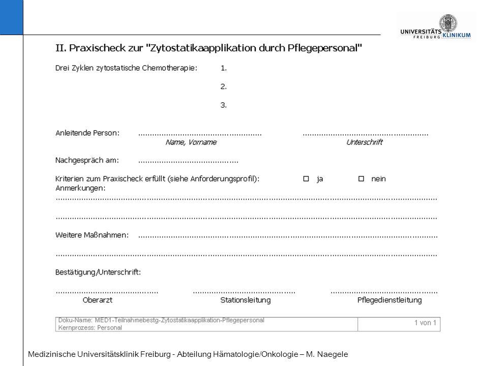 Medizinische Universitätsklinik Freiburg - Abteilung Hämatologie/Onkologie – M. Naegele