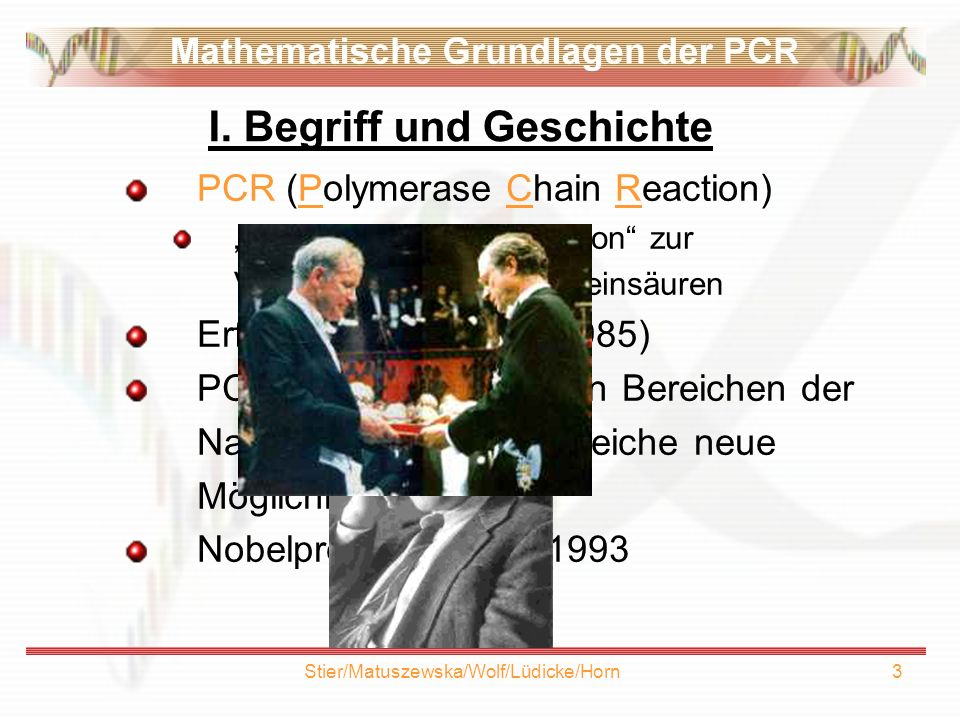 Stier/Matuszewska/Wolf/Lüdicke/Horn14 V.Quantitative PCR I Frage: Wie groß ist N 0 .