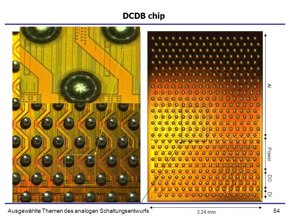 54Ausgewählte Themen des analogen Schaltungsentwurfs DCDB chip Power DO DI AI 3.24 mm