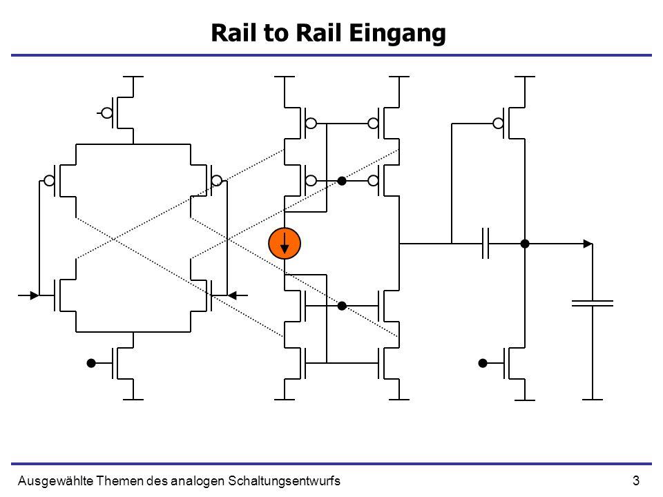24Ausgewählte Themen des analogen Schaltungsentwurfs Rail to Rail Eingang
