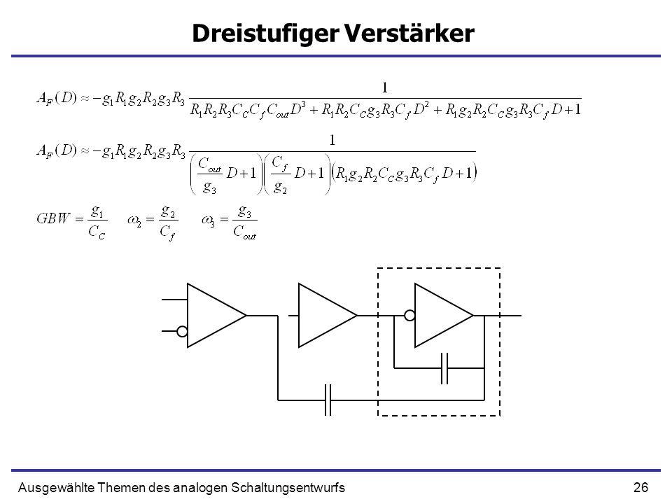 26Ausgewählte Themen des analogen Schaltungsentwurfs Dreistufiger Verstärker