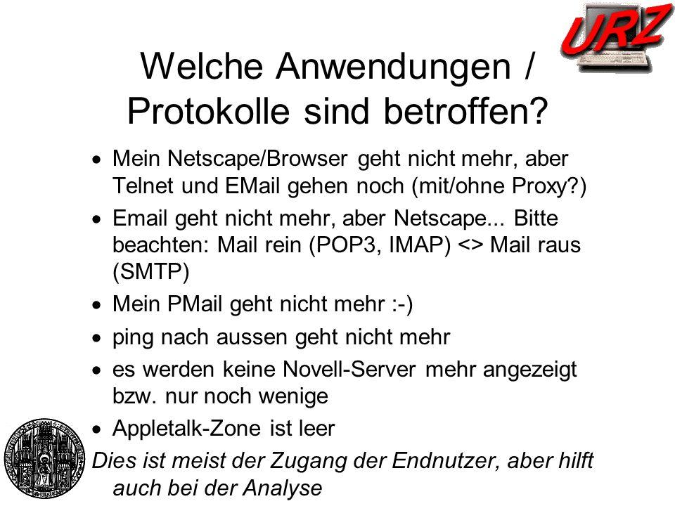 Endrechner- Konfigurationsprobleme Treiber, Interrupt, I/O-Adressen IP-Adresse falsch / doppelt Gateway / DNS / Subnetzmaske falsch Rechner nicht im DNS Mail-Client falsch konfiguriert Browser falsch konfiguriert / www-proxy WinNT: nach Neuinstallation Service-Pack vergessen.