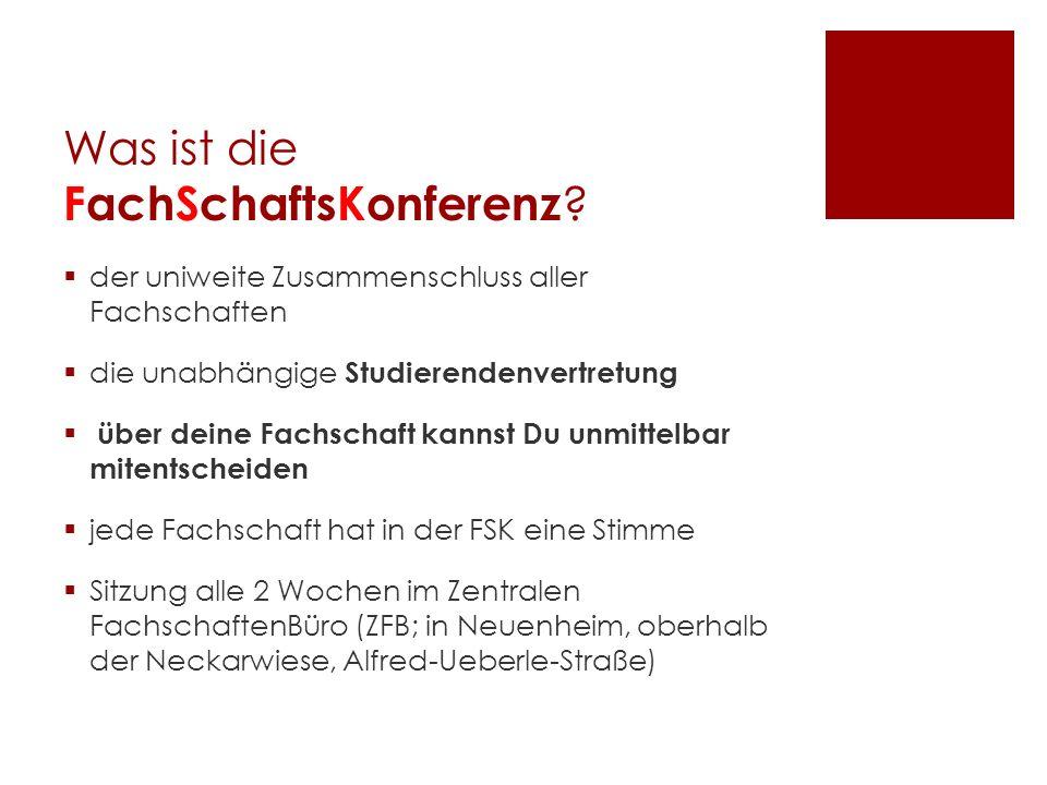 Was ist die FachSchaftsKonferenz ? der uniweite Zusammenschluss aller Fachschaften die unabhängige Studierendenvertretung über deine Fachschaft kannst