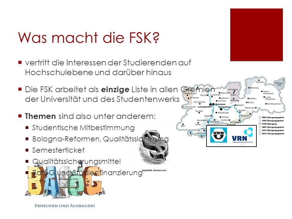 Was macht die FSK? vertritt die Interessen der Studierenden auf Hochschulebene und darüber hinaus Die FSK arbeitet als einzige Liste in allen Gremien