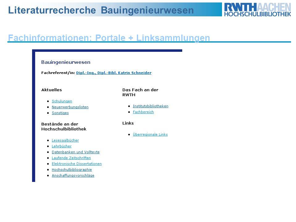 Literaturrecherche Bauingenieurwesen Fachinformationen: Portale + Linksammlungen