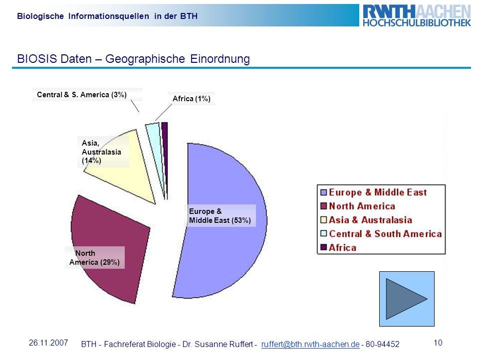 BTH - Fachreferat Biologie - Dr. Susanne Ruffert - ruffert@bth.rwth-aachen.de - 80-94452ruffert@bth.rwth-aachen.de 1026.11.2007 Biologische Informatio