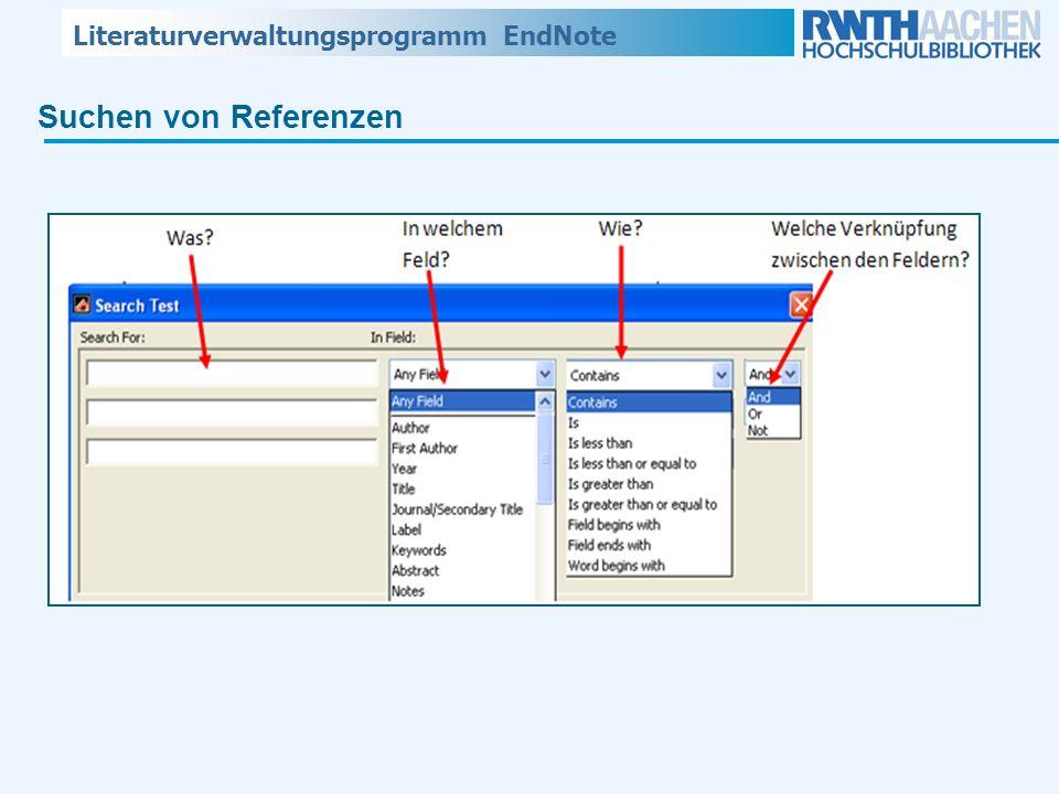 Literaturverwaltungsprogramm EndNote Suchen von Referenzen