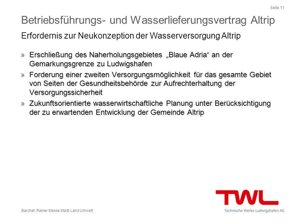 Seite 11 Barchet, Rainer Messe Stadt Land Umwelt »Erschließung des Naherholungsgebietes Blaue Adria an der Gemarkungsgrenze zu Ludwigshafen »Forderung