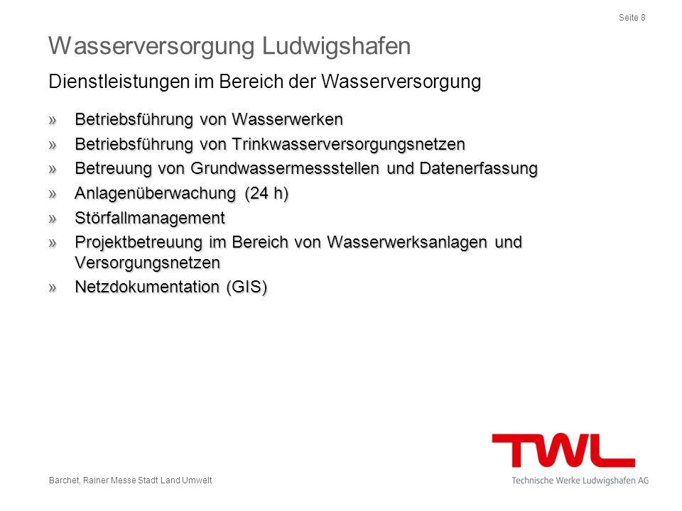Seite 8 Barchet, Rainer Messe Stadt Land Umwelt »Betriebsführung von Wasserwerken »Betriebsführung von Trinkwasserversorgungsnetzen »Betreuung von Gru