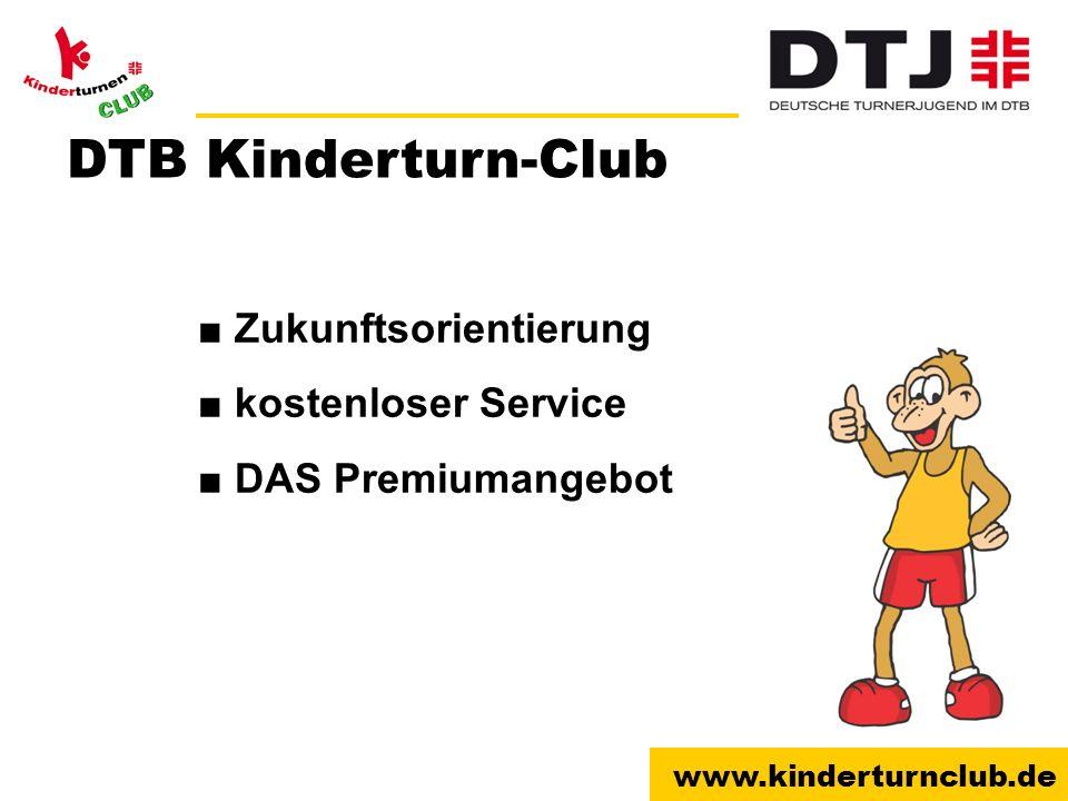 www.kinderturnclub.de Zukunftsorientierung kostenloser Service DAS Premiumangebot DTB Kinderturn-Club