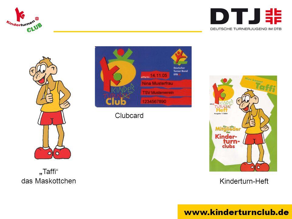 www.kinderturnclub.de Taffi das Maskottchen Clubcard Kinderturn-Heft