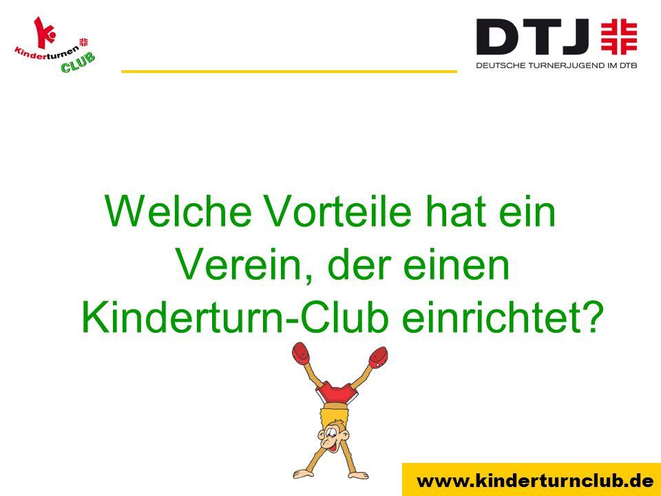 www.kinderturnclub.de Welche Vorteile hat ein Verein, der einen Kinderturn-Club einrichtet?