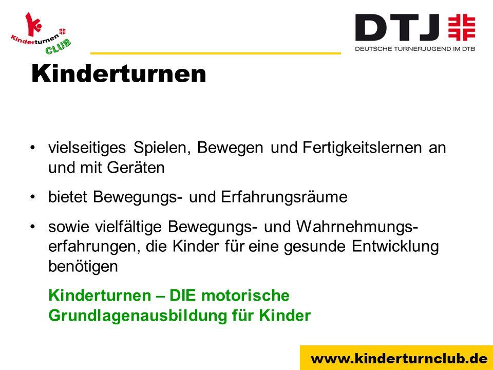 www.kinderturnclub.de Kinderturnen im Verein Wie kann ich die Angebote im Kinderturnen modern und attraktiv gestalten.