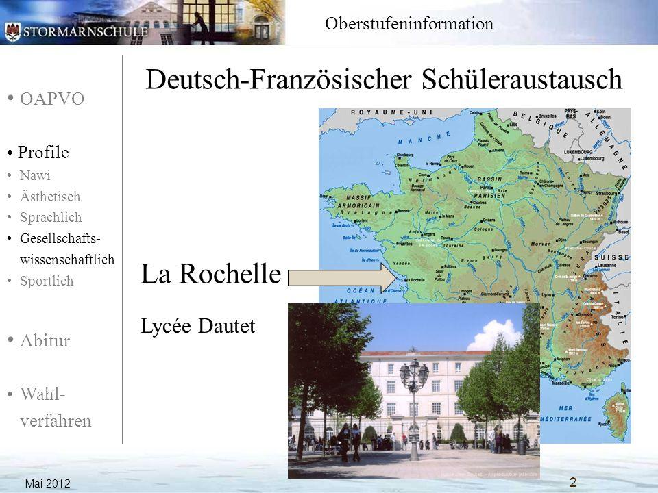 OAPVO Profile Nawi Ästhetisch Sprachlich Gesellschafts- wissenschaftlich Sportlich Abitur Wahl- verfahren Oberstufeninformation Deutsch-Französischer