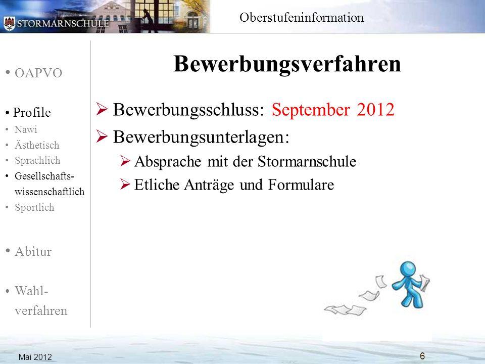 OAPVO Profile Nawi Ästhetisch Sprachlich Gesellschafts- wissenschaftlich Sportlich Abitur Wahl- verfahren Oberstufeninformation Mai 2012 7 AbiBac.