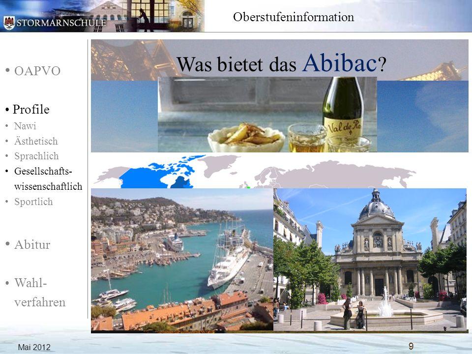 OAPVO Profile Nawi Ästhetisch Sprachlich Gesellschafts- wissenschaftlich Sportlich Abitur Wahl- verfahren Oberstufeninformation Mai 2012 10 Was muss ich dafür tun.