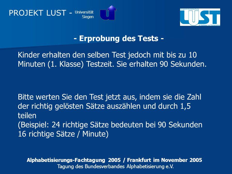 PROJEKT LUST - Universität Siegen - Erprobung des Tests - Bitte werten Sie den Test jetzt aus, indem sie die Zahl der richtig gelösten Sätze auszählen