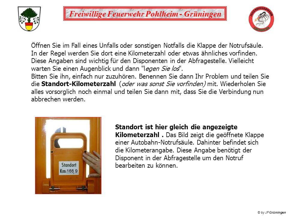 Freiwillige Feuerwehr Pohlheim - Grüningen © by JFGrüningen Ein Handfeuermelder (früher auch Druckknopfmelder, in Deutschland durch DIN 14675 in Handfeuermelder umbenannt) ist ein nicht-automatischer Brandmelder.