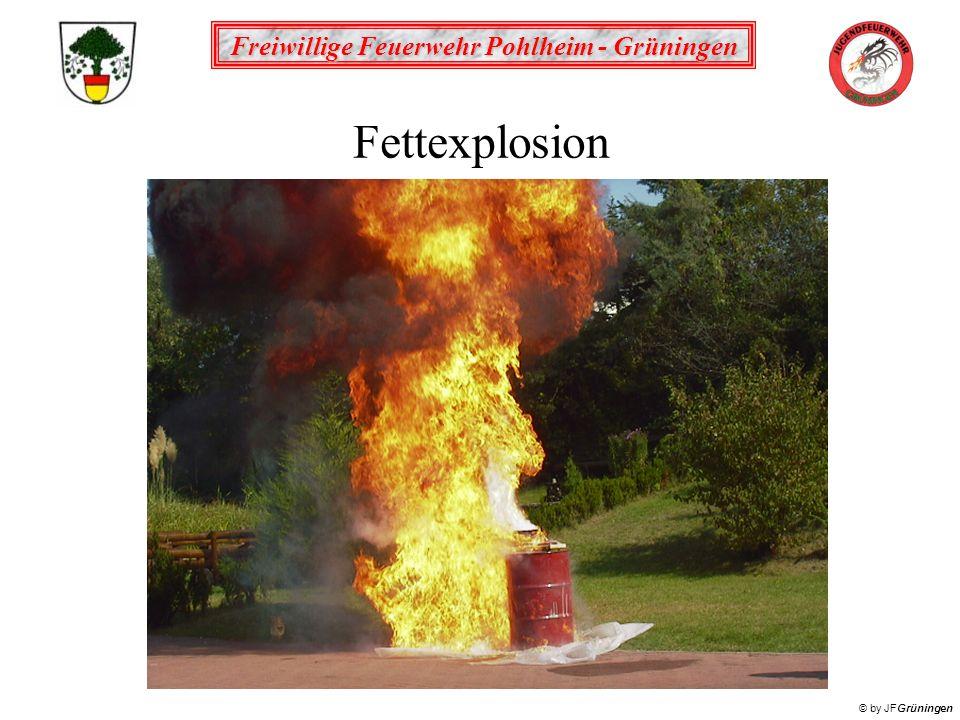 Freiwillige Feuerwehr Pohlheim - Grüningen © by JFGrüningen Fettexplosion