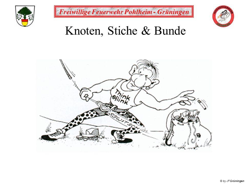 Freiwillige Feuerwehr Pohlheim - Grüningen © by JFGrüningen Knoten, Stiche & Bunde
