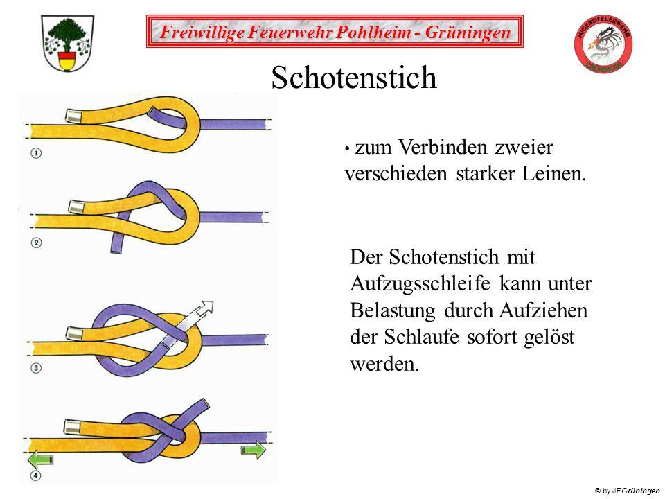 Freiwillige Feuerwehr Pohlheim - Grüningen © by JFGrüningen Schotenstich zum Verbinden zweier verschieden starker Leinen.