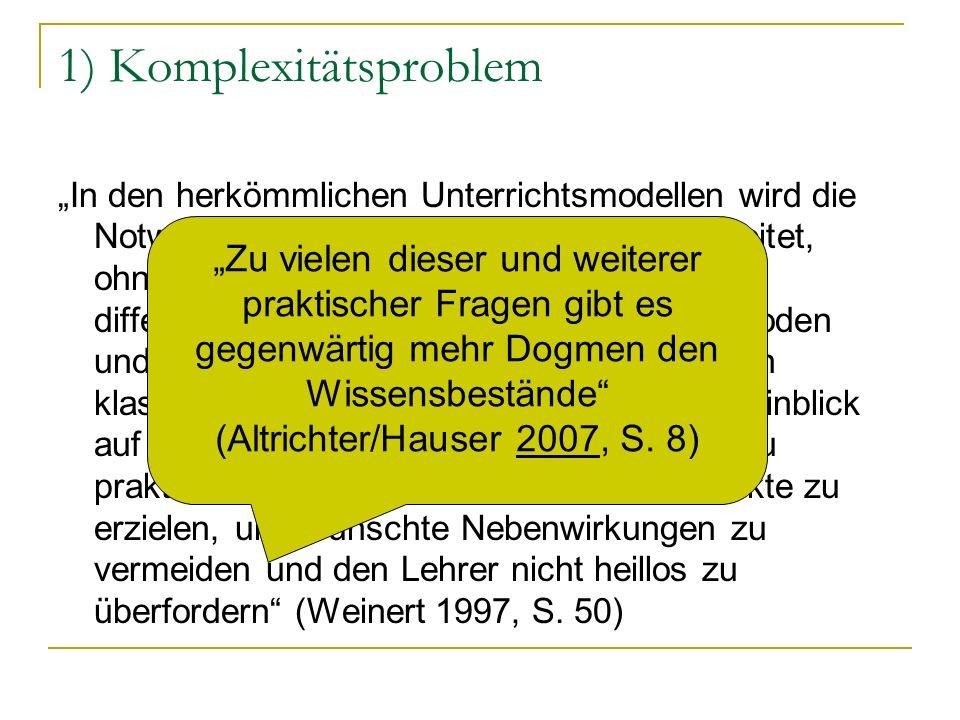 Probleme der Reformsemantik Verkürzte Problemsicht auf das Lösungskonzept das Ausgangsproblem Drei Beispiele: Komplexitätsproblem Gruppennorm vs.
