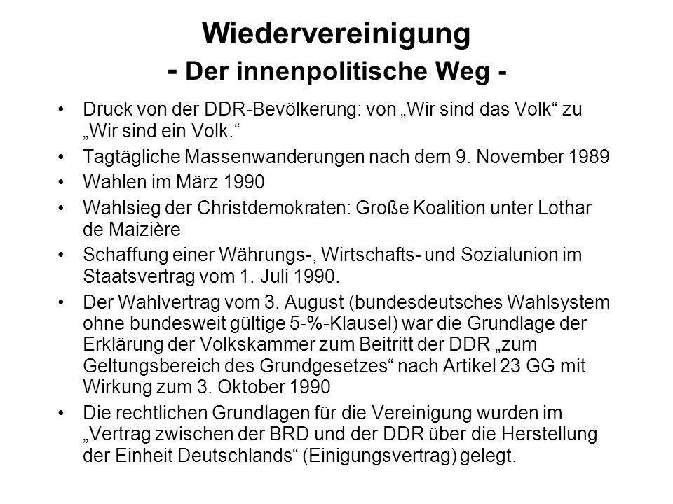 Wiedervereinigung - Der innenpolitische Weg - Druck von der DDR-Bevölkerung: von Wir sind das Volk zu Wir sind ein Volk. Tagtägliche Massenwanderungen