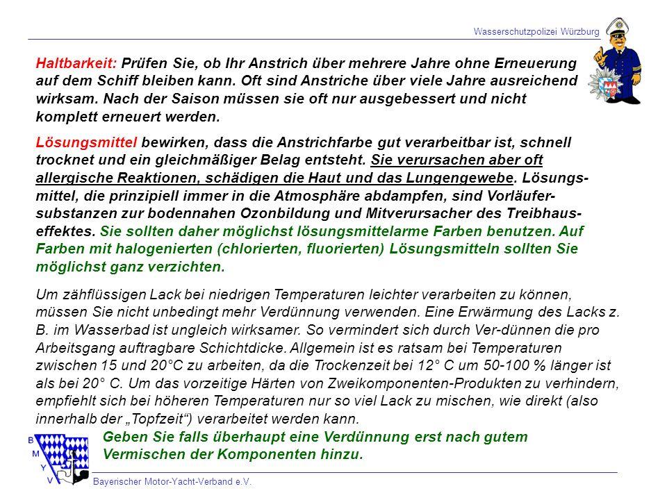 Wasserschutzpolizei Würzburg Bayerischer Motor-Yacht-Verband e.V. Haltbarkeit: Prüfen Sie, ob Ihr Anstrich über mehrere Jahre ohne Erneuerung auf dem