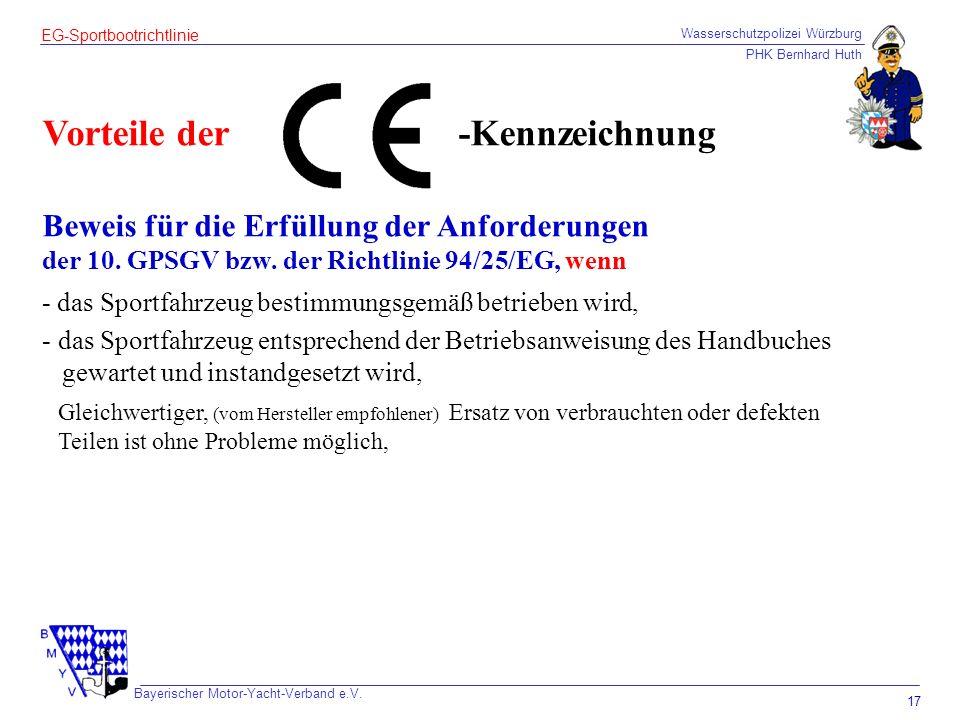 Wasserschutzpolizei Würzburg PHK Bernhard Huth Bayerischer Motor-Yacht-Verband e.V. 17 EG-Sportbootrichtlinie Vorteile der Beweis für die Erfüllung de