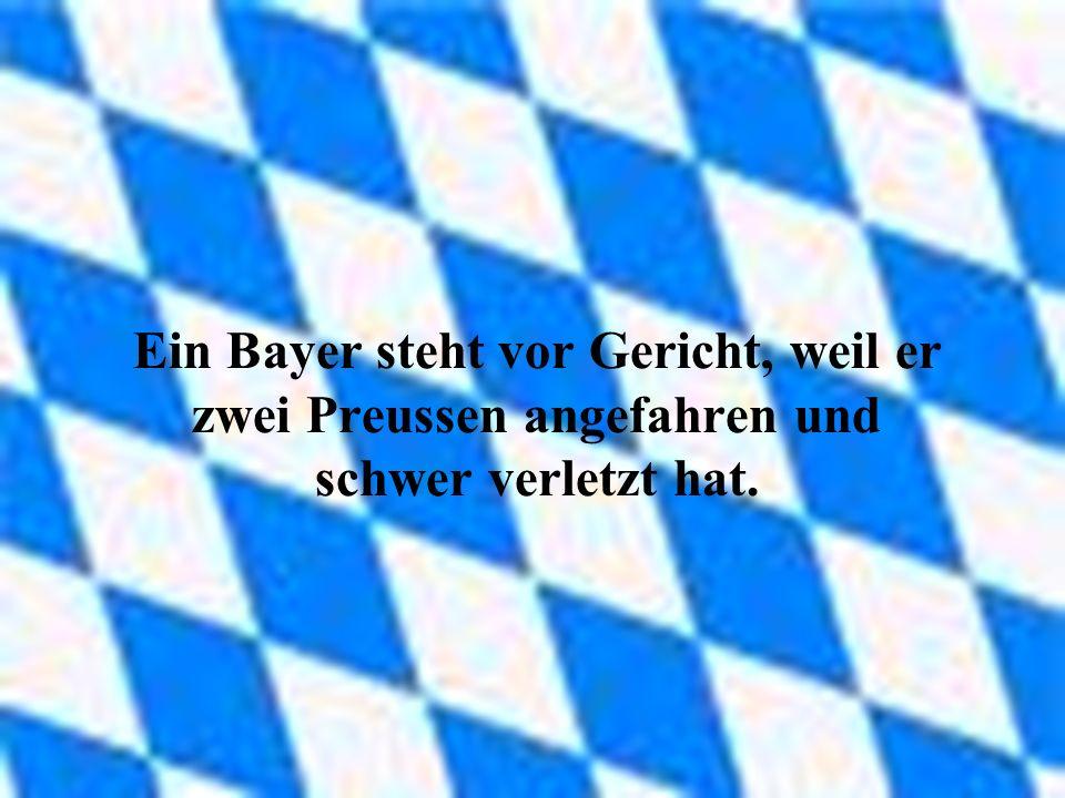 Ein Bayer steht vor Gericht, weil er zwei Preussen angefahren und schwer verletzt hat.