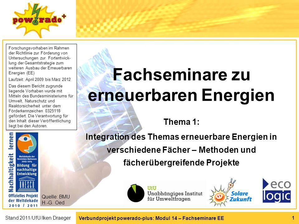 Verbundprojekt powerado-plus: Modul 14 – Fachseminare EE 1 Fachseminare zu erneuerbaren Energien Thema 1: Integration des Themas erneuerbare Energien