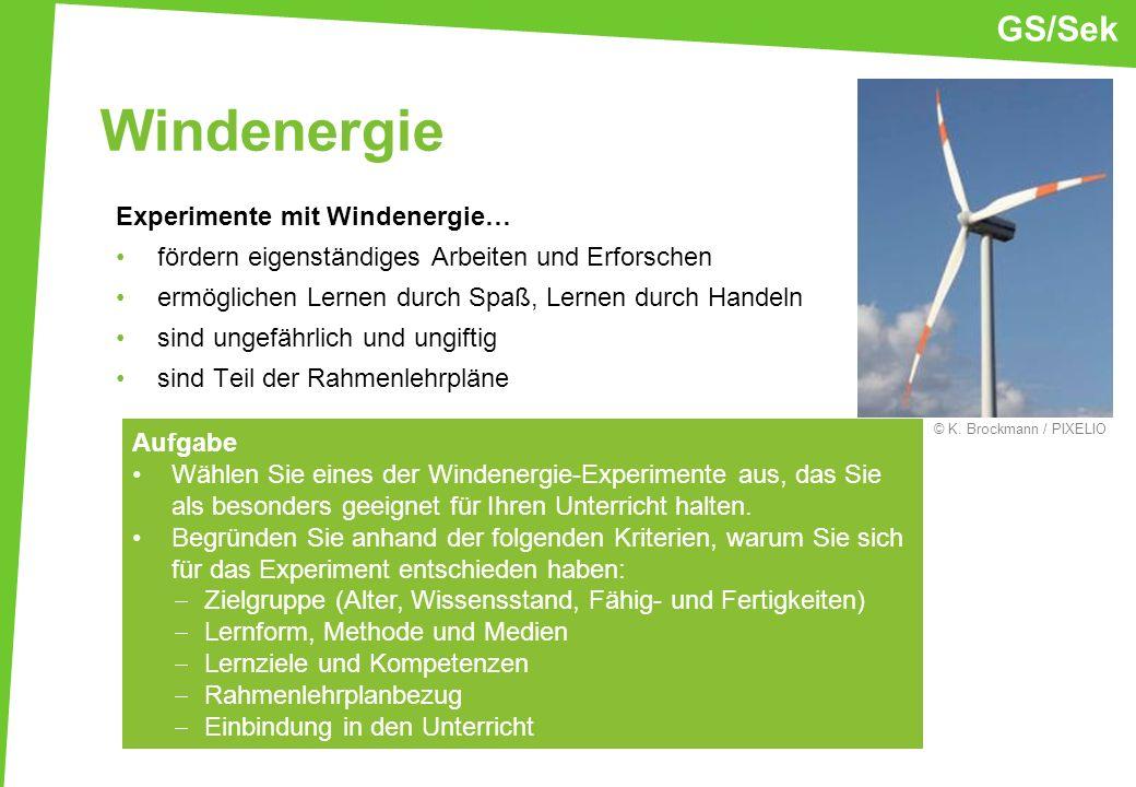 Windenergie Experimente mit Windenergie… fördern eigenständiges Arbeiten und Erforschen ermöglichen Lernen durch Spaß, Lernen durch Handeln sind ungef