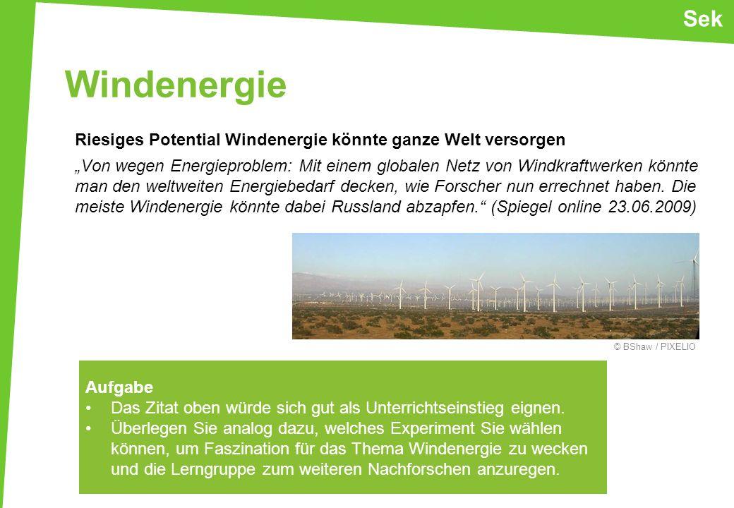 Windenergie Riesiges Potential Windenergie könnte ganze Welt versorgen Von wegen Energieproblem: Mit einem globalen Netz von Windkraftwerken könnte ma