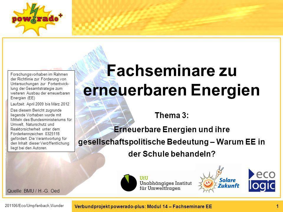 Verbundprojekt powerado-plus: Modul 14 – Fachseminare EE 1 Fachseminare zu erneuerbaren Energien Thema 3: Erneuerbare Energien und ihre gesellschaftsp