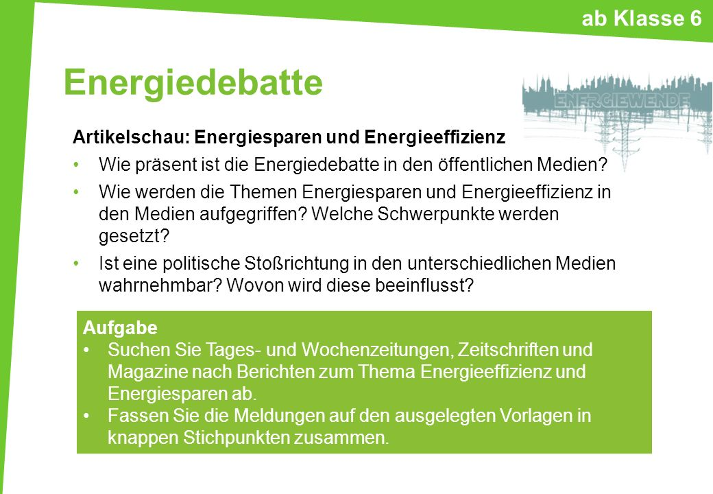 Energiedebatte Artikelschau: Energiesparen und Energieeffizienz Wie präsent ist die Energiedebatte in den öffentlichen Medien? Wie werden die Themen E
