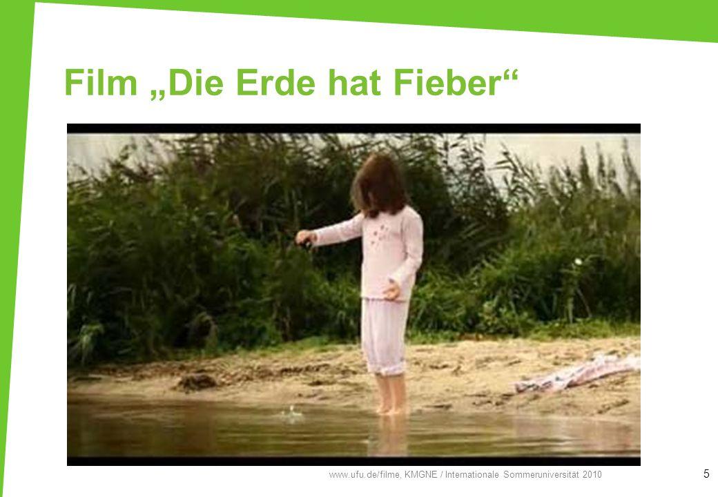 Film Die Erde hat Fieber 5 www.ufu.de/filme, KMGNE / Internationale Sommeruniversität 2010