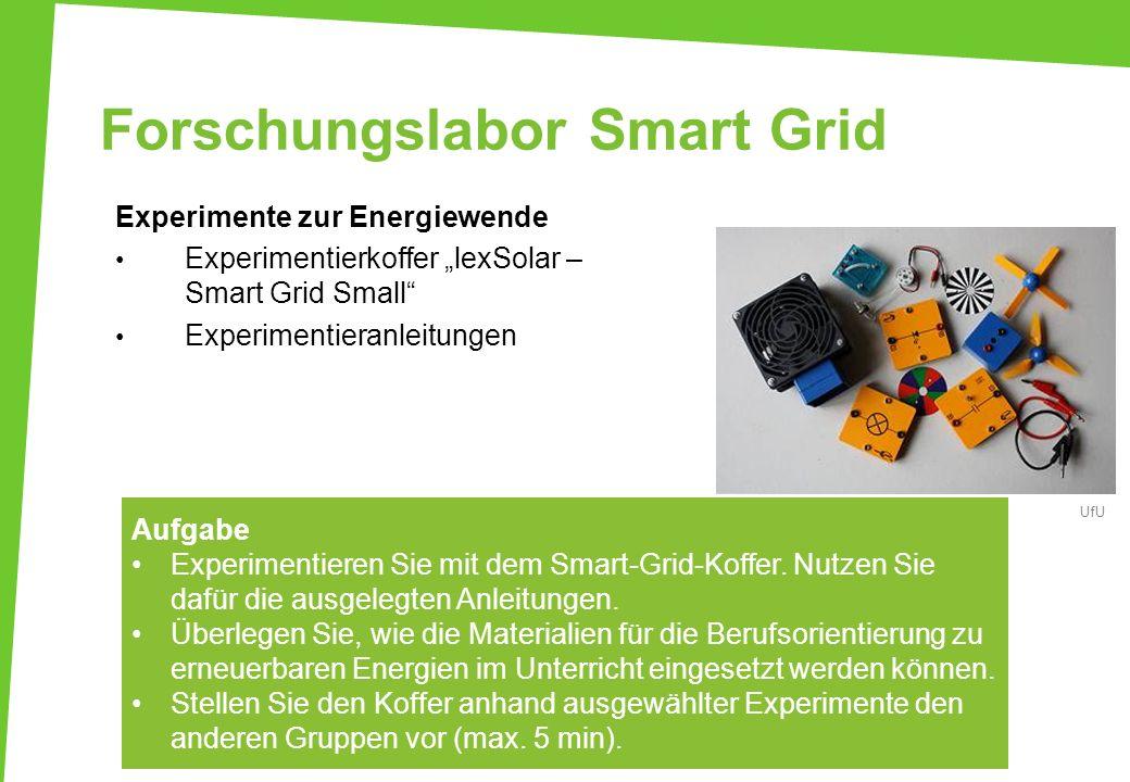 Forschungslabor Smart Grid Experimente zur Energiewende Experimentierkoffer lexSolar – Smart Grid Small Experimentieranleitungen Aufgabe Experimentier