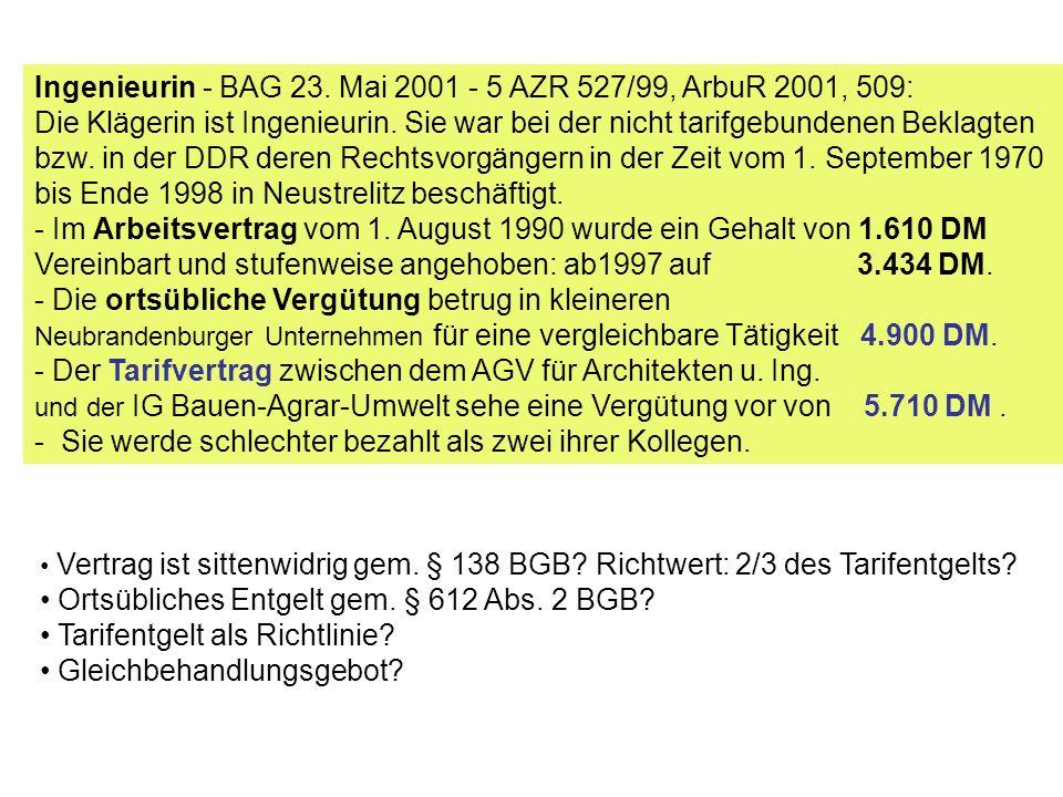 Ingenieurin - BAG 23.Mai 2001 - 5 AZR 527/99, ArbuR 2001, 509: Die Klägerin ist Ingenieurin.