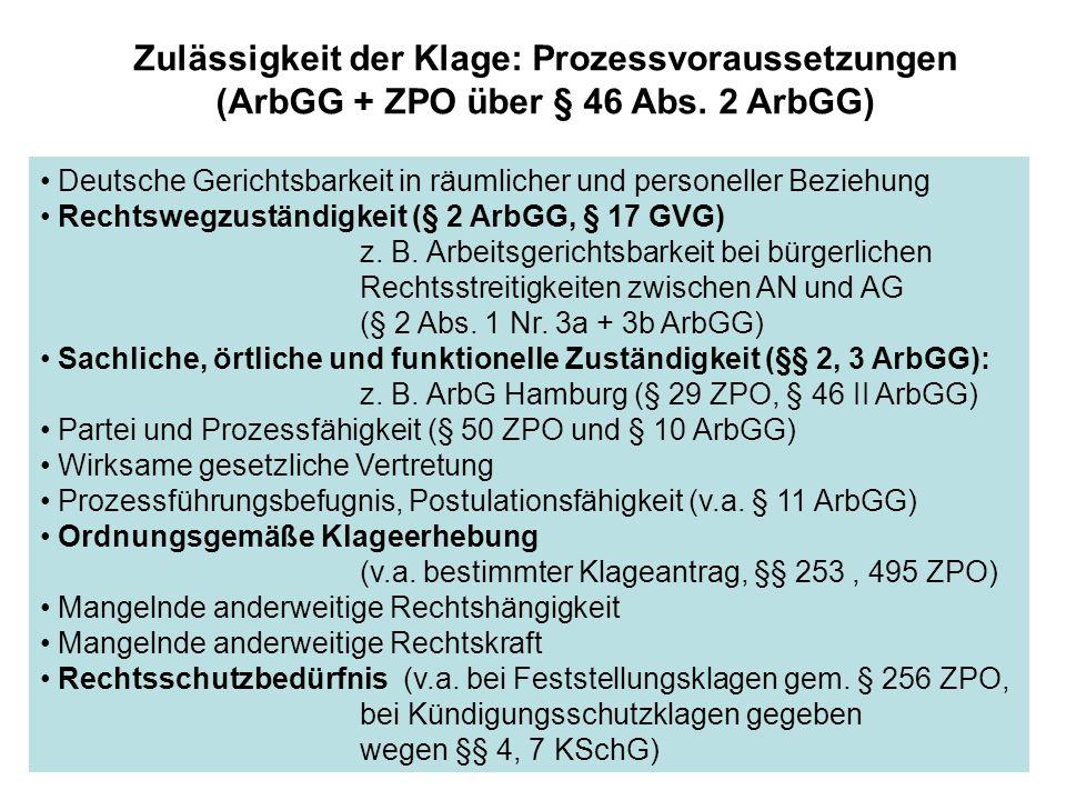 Deutsche Gerichtsbarkeit in räumlicher und personeller Beziehung Rechtswegzuständigkeit (§ 2 ArbGG, § 17 GVG) z. B. Arbeitsgerichtsbarkeit bei bürgerl