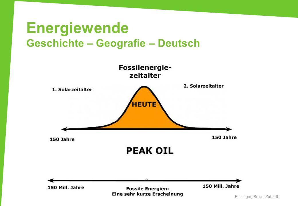 Energiewende Geschichte – Geografie – Deutsch Behringer, Solare Zukunft