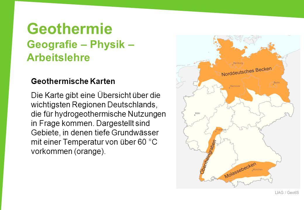Geothermie Geografie – Physik – Arbeitslehre Geothermische Karten Die Karte gibt eine Übersicht über die wichtigsten Regionen Deutschlands, die für hy