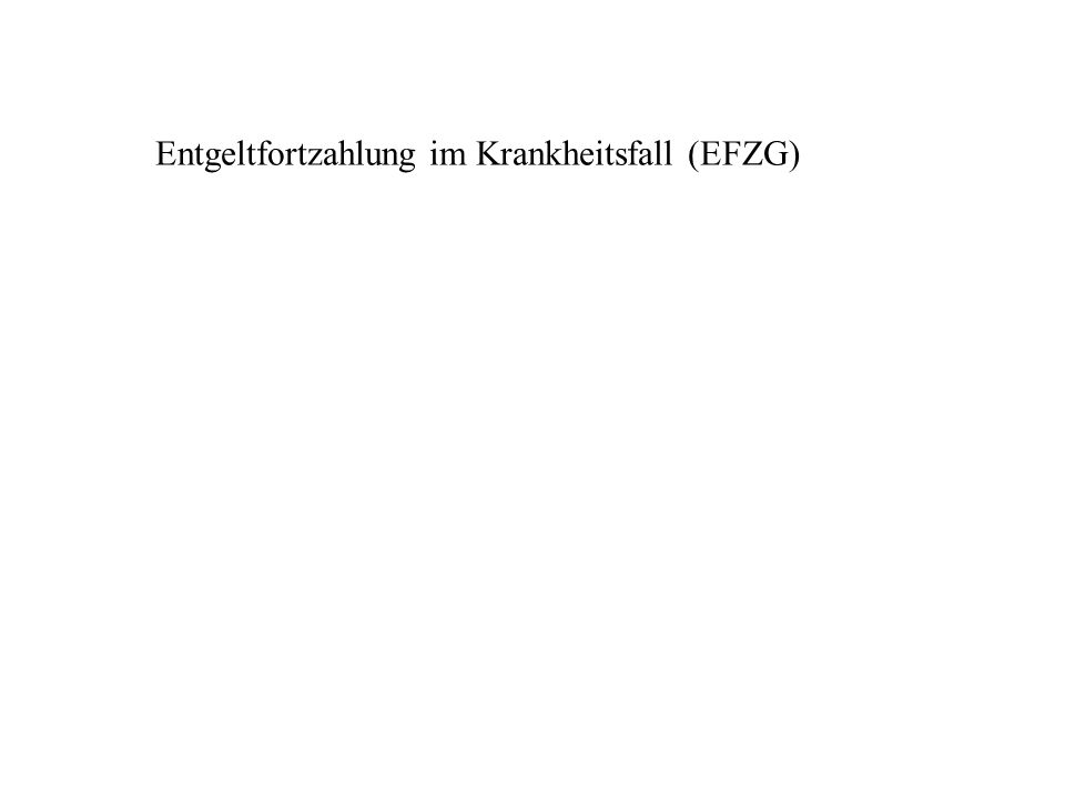 Entgeltfortzahlung im Krankheitsfall (EFZG)
