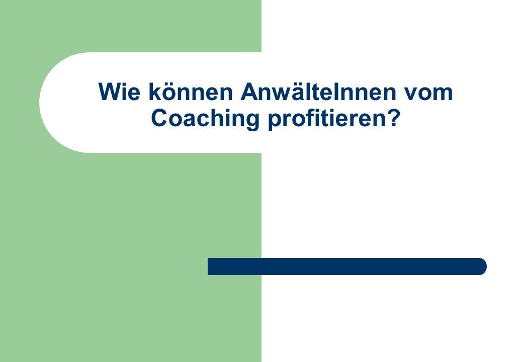Wie können AnwälteInnen vom Coaching profitieren?