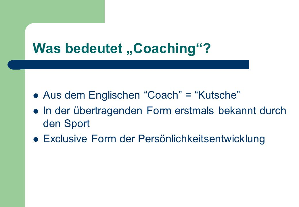 Was ist Coaching.