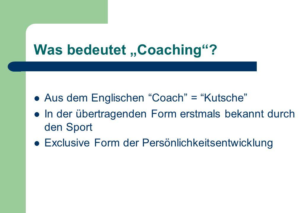 Was bedeutet Coaching.