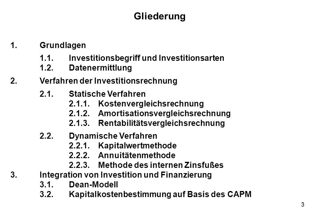 3 1.Grundlagen 1.1.Investitionsbegriff und Investitionsarten 1.2.Datenermittlung 2.Verfahren der Investitionsrechnung 2.1.Statische Verfahren 2.1.1.Ko