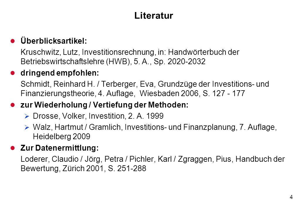 4 Literatur l Überblicksartikel: Kruschwitz, Lutz, Investitionsrechnung, in: Handwörterbuch der Betriebswirtschaftslehre (HWB), 5. A., Sp. 2020-2032 l