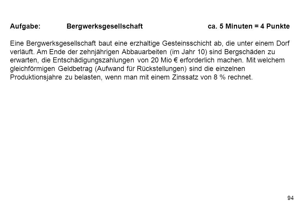 94 Aufgabe:Bergwerksgesellschaftca.