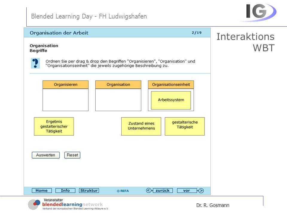 Veranstalter Blended Learning Day - FH Ludwigshafen Dr. R. Gosmann Interaktions WBT