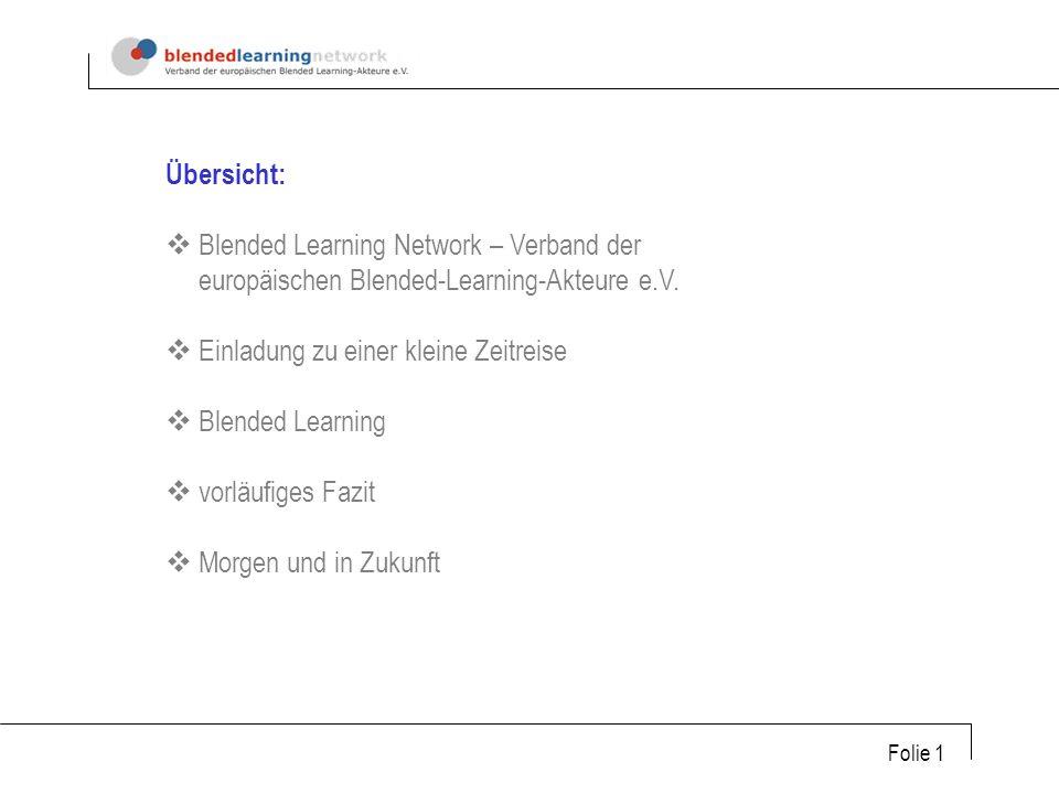 Übersicht: Blended Learning Network – Verband der europäischen Blended-Learning-Akteure e.V.